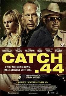 Catch.44_Theatrical_Poster